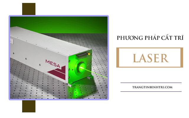 Phương pháp cắt trĩ bằng laser