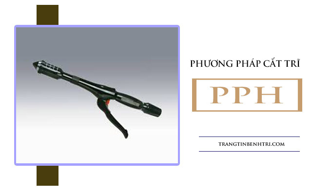 phương pháp cắt trĩ PPH