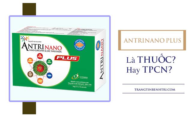 antrinano Plus là thuốc hay thực phẩm chức năng