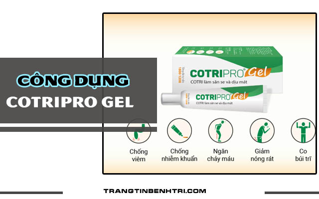 công dụng của Cotripro gel