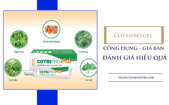 Cotripro gel có tốt không