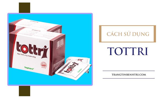 cách sử dụng Tottri