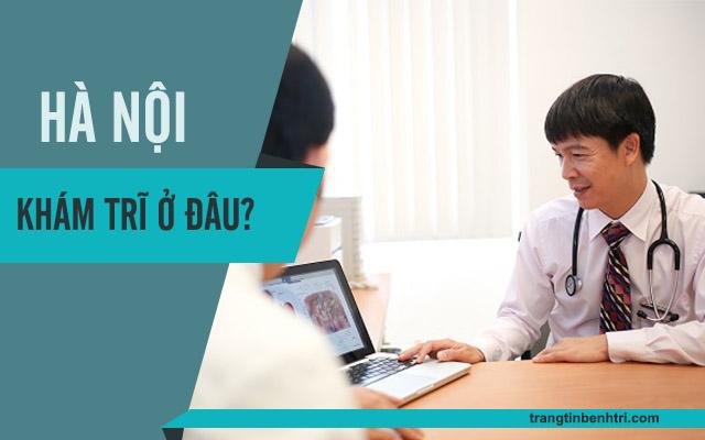 phòng khám bệnh trĩ tại Hà Nội